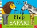 Axel Scheffler - Axel Scheffler's Flip Flap Safari - 9780857632944 - V9780857632944