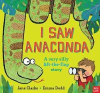 Jane Clarke - I Saw Anaconda - 9780857636928 - V9780857636928