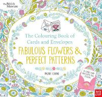 - British Museum: The Colouring Book of Cards and Envelopes: Fabulous Flowers and Perfect Patterns (Colouring Books of Cards and Envelopes) - 9780857638625 - V9780857638625