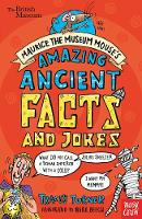 Turner, Tracey - British Museum: Maurice the Museum Mouse's Amazing Ancient Book of Facts and Jokes - 9780857638670 - V9780857638670
