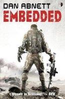 Abnett, Dan - Embedded (Angry Robot) - 9780857660909 - KRF0023623
