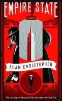 Adam Christopher - Empire State (Angry Robot) - 9780857661920 - KRA0010014