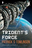 Tomlinson, Patrick S. - Trident's Forge (The Children of a Dead Earth) - 9780857664860 - V9780857664860