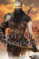 Moore, James A. - City of Wonders (Seven Forges) - 9780857665041 - V9780857665041