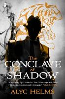 Alyc Helms - The Conclave of Shadow - 9780857665171 - V9780857665171