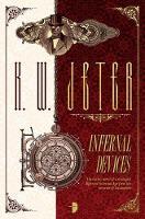 K. W. Jeter - Infernal Devices - 9780857666840 - V9780857666840