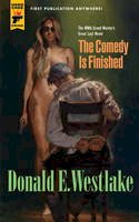 Westlake, Donald E. - The Comedy is Finished - 9780857684080 - V9780857684080