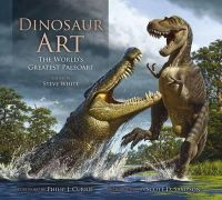 - Dinosaur Art: The World's Greatest Paleoart - 9780857685841 - V9780857685841