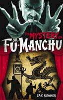 Sax Rohmer - Fu-Manchu: The Mystery of Dr. Fu-Manchu - 9780857686039 - V9780857686039