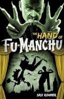 Sax Rohmer - Fu-Manchu: The Hand of Fu-Manchu - 9780857686053 - KRA0003845