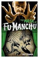 Sax Rohmer - Fu-Manchu: The Mask of Fu-Manchu - 9780857686077 - V9780857686077