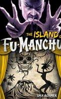 Sax Rohmer - Fu-Manchu: The Island of Fu-Manchu - 9780857686121 - V9780857686121