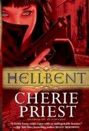 Priest, Cherie - Hellbent - 9780857686466 - V9780857686466