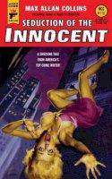 Collins, Max Allan - Seduction of the Innocent (Hard Case Crime) - 9780857687487 - V9780857687487
