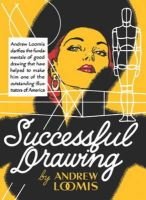 Andrew Loomis - Successful Drawing - 9780857687616 - V9780857687616