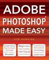 Hawkins, Rob - Adobe Photoshop Made Easy - 9780857752604 - V9780857752604