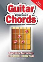 Jackson, Jake - Guitar Chords: Easy to Use, Easy to Carry, One Chord on Every Page - 9780857752635 - V9780857752635