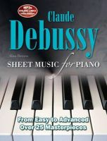 Alan Brown - Claude Debussy: Sheet Music for Piano - 9780857756022 - V9780857756022