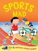 Igloo Books - 4 Sounds - Sound Board - Sports Mad - Football (Igloo Books Ltd) - 9780857802996 - 9780857802996
