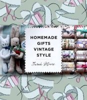 Sarah Moore - Homemade Gifts Vintage Style - 9780857830050 - V9780857830050