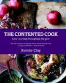 Xanthe Clay - The Contented Cook - 9780857830234 - V9780857830234