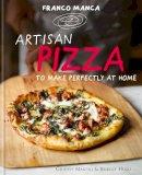 Mascoli, Giuseppe; Hugo, Bridget - Artisan Pizza to Make Perfectly at Home - 9780857832177 - V9780857832177