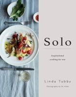 Linda Tubby - Solo: Inspirational Cooking for One - 9780857832788 - KSG0015292