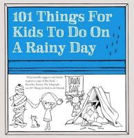 Isaac, Dawn - 101 Things for Kids to Do on a Rainy Day - 9780857833075 - V9780857833075