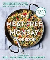 Paul, Stella, McCartney, Mary, McCartney, Paul, McCartney, Stella - The Meat Free Monday Cookbook - 9780857833693 - V9780857833693