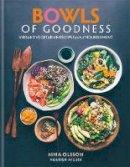 Olsson, Nina - Bowls of Goodness: Vibrant Vegetarian Recipes Full of Nourishment - 9780857833914 - V9780857833914