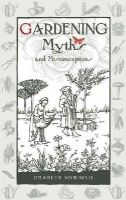 Charles Dowding - Gardening Myths and Misconceptions - 9780857842046 - V9780857842046