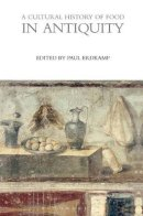 - A Cultural History of Food in Antiquity (The Cultural Histories Series) - 9780857850232 - V9780857850232