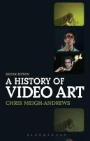 Meigh-Andrews, Chris - History of Video Art - 9780857851789 - V9780857851789