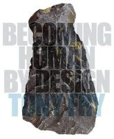 Fry, Tony - Becoming Human by Design - 9780857853554 - V9780857853554