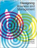 Faust, Jurgen - Designing Business and Management - 9780857856241 - V9780857856241