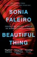 Sonia Faleiro - Beautiful Thing - 9780857861702 - V9780857861702