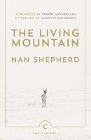 Shepherd, Nan - The Living Mountain (The Canons) - 9780857861832 - KSS0006201