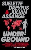 Dreyfus, Suelette; Assange, Julian - Underground - 9780857862594 - V9780857862594