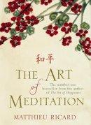 Matthieu Ricard - The Art of Meditation - 9780857892744 - V9780857892744