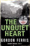 Ferris, Gordon - The Unquiet Heart (Danny McRae) - 9780857894946 - V9780857894946