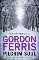 Ferris, Gordon - Pilgrim Soul (Douglas Brodie series) - 9780857897626 - V9780857897626