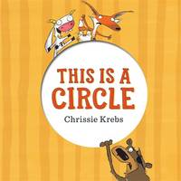 Chrissie Krebs - This Is a Circle - 9780857988058 - V9780857988058