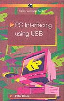 Bates, P - PC Interfacing Using Usb (BP) - 9780859345354 - V9780859345354