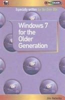 Gatenby, Jim - Window 7 for the Older Generation - 9780859347150 - V9780859347150