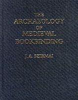 Szirmai, J.A. - The Archaeology of Medieval Bookbinding - 9780859679046 - V9780859679046