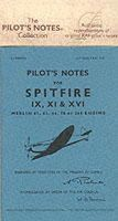 Air Ministry - pilot's notes for Spitfire IX, XI, & XVI - 9780859790468 - V9780859790468