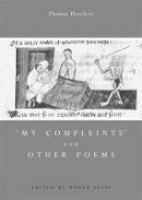 Roger Ellis - 'My Compleinte' And Other Poems (Exeter Medieval Texts and Studies) - 9780859897013 - V9780859897013