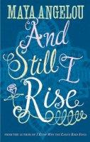 Angelou, Maya - And Still I Rise - 9780860687573 - V9780860687573