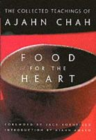 Ajahn Chah - Food for the Heart: The Collected Teachings of Ajahn Chah - 9780861713233 - V9780861713233