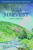 Bourne, Hope L. - Wild Harvest - 9780861834310 - 9780861834310